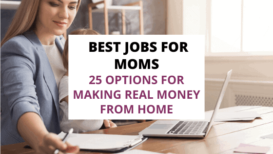25 of the best jobs for moms
