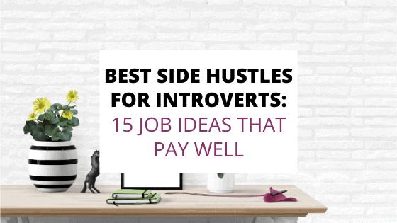 best side hustles for introverts