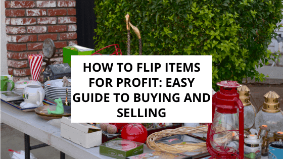 how to flip items for profit