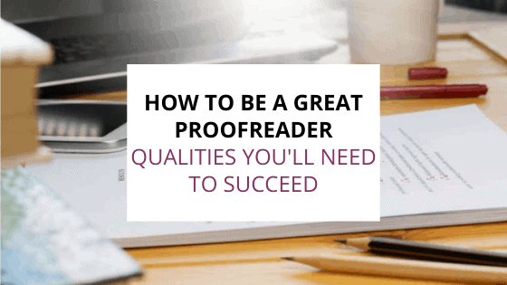 how to be a great proofreader