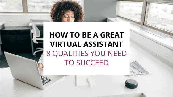 how to be a great virtual assistant