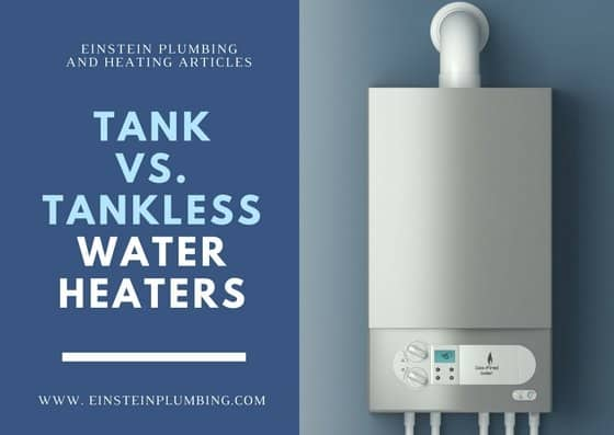 Tank versus tankless water heaters