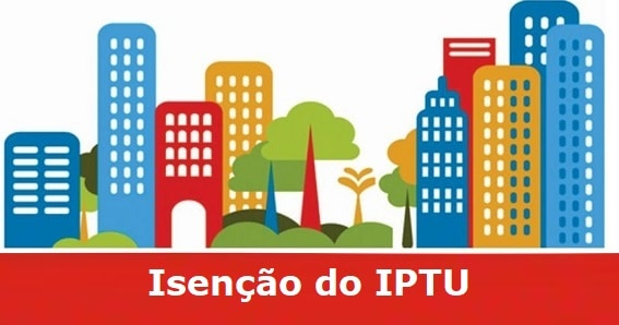 Isenção do IPTU: veja quem tem direito e como pedir