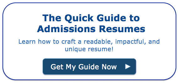 The Quick Guide to Admissions Resumes: Get your free copy!