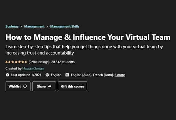 Udemy's Hassan Osman has prepared a thorough remote management course.