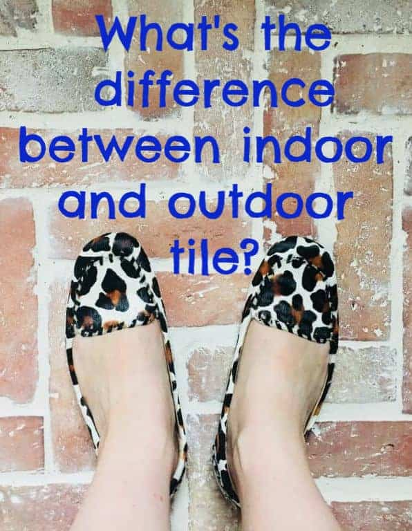 the difference between indoor and outdoor tile