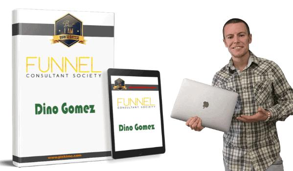 dino gomez funnel consultant society