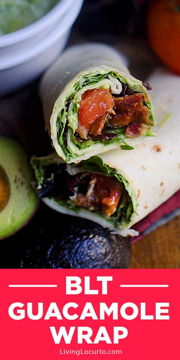 BLT wraps with easy homemade guacamole recipe. Bacon, lettuce and tomato wraps are a delicious idea for lunch or a quick dinner. #bacon #recipe #blt