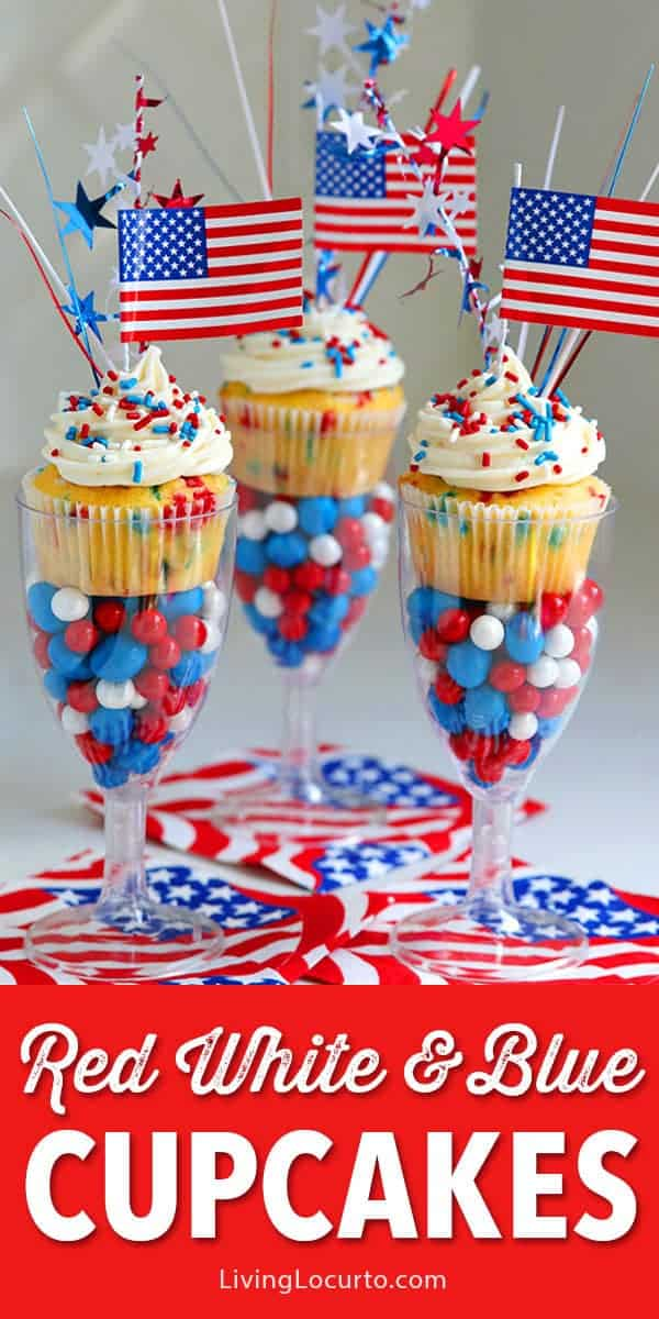 Easy Red, White and Blue Funfetti Cupcakes recipe for a 4th of July party. Display in plastic wine glasses filled with patriotic candy for a fun wow factor! These simple cupcakes are filled with patriotic colors and topped with homemade buttercream icing, sprinkles and American Flags. #cupcakes #dessert #4thofJuly #redwhiteblue #partyideas #party #americanflag #cake #partyfood #recipe #cupcake #livinglocurto