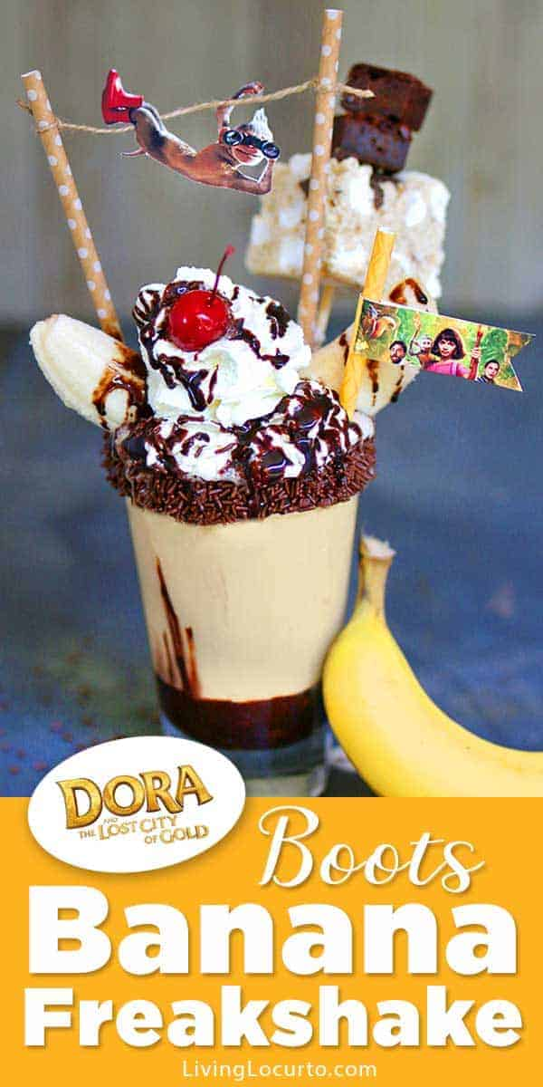 Boots inspired Banana Freakshake recipe inspired by Dora and the Lost City of Gold. A mega banana milkshake combined with hot fudge, chocolate sprinkles, brownies, whipped cream and more!