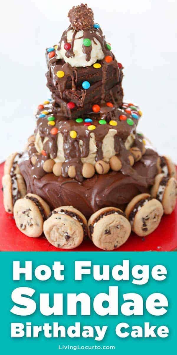 Hot Fudge Sundae Birthday Cake - Easy No bake chocolate cake.