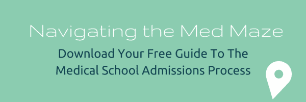 "Download your copy of ""Navigating the Med School Maze"" today!"