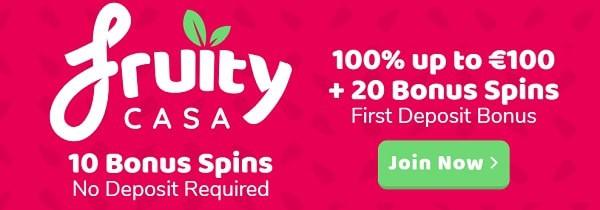 Fruity Casa Casino welcome bonus - 10 gratis spins no deposit required!