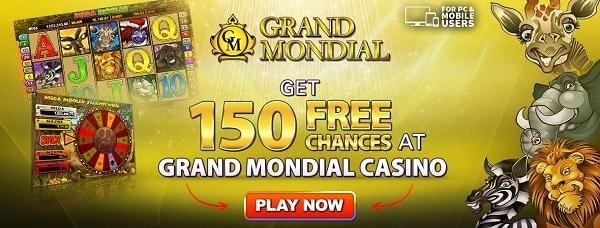 Grand Mondial Casino 150 free chances to play Mega Moolah