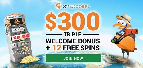 12 free spins and $300 welcome bonus for new players to Emu Online Casino