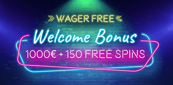 1000 EUR bonus and 150 wager-free spins