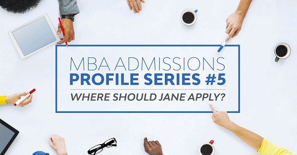Check out the rest of our MBA Profile Series