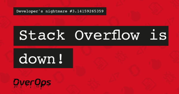 stack overflow is down