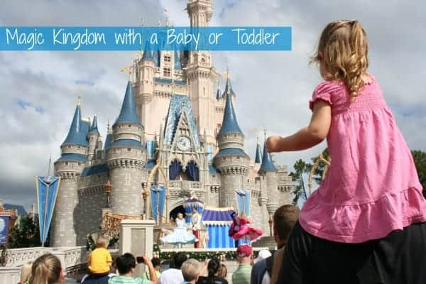 magic kingdom, magic kingdom with a baby, magic kingdom with a toddler, disney world with a baby, disney with baby