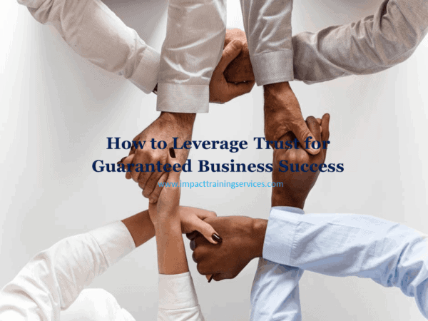 cover image for how to leverage trust for guaranteed business success
