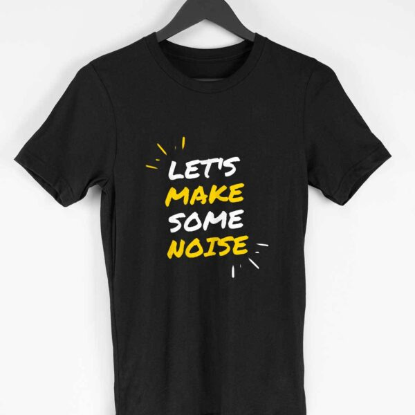 Let' Make Some Noise - Men's T-Shirt