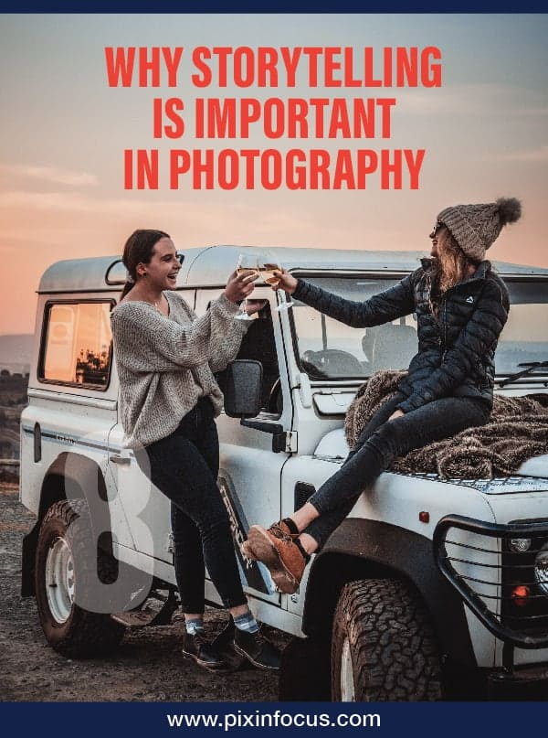 How to Create Pictures That Tell a Story Pinterest Pin