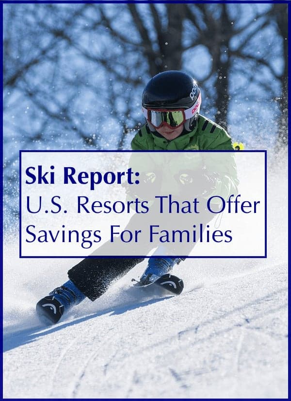 These u. S resorts of kid ski free and other discounts for families
