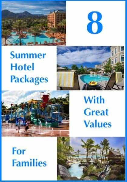 8 hotels offering summer packages that add more value to your family vacation. Destinations in orlando, california, the caribbean and more.