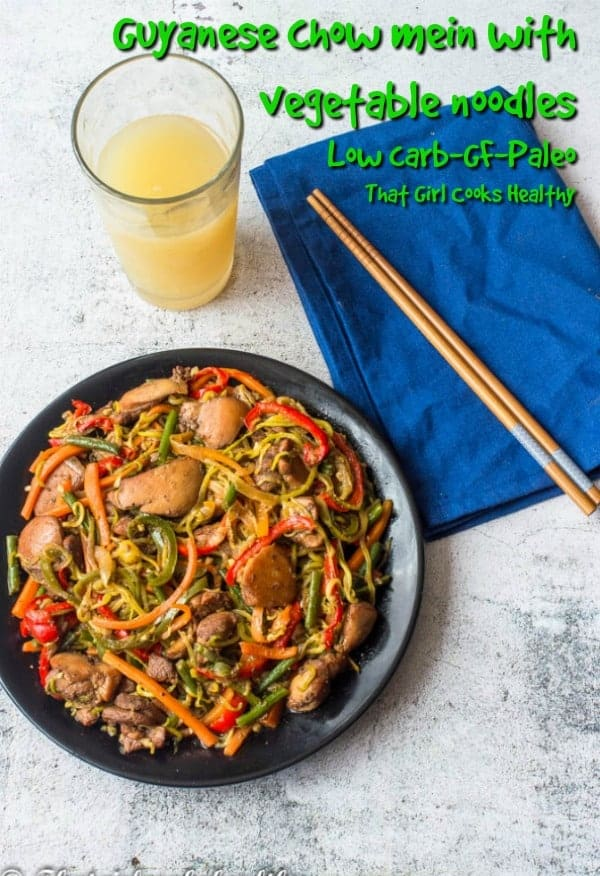 A delicious low fat, low carb version of Guyanese chow mein made with vegetable noodles, a healthier option