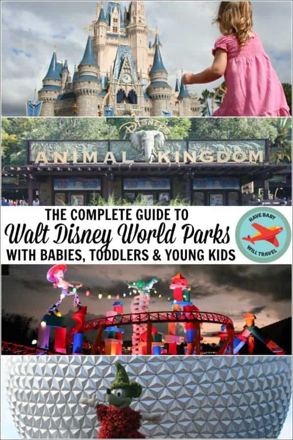 complete guide to disney world parks with babies and toddlers