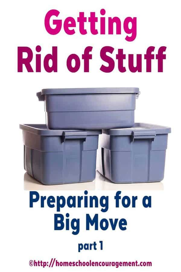 Getting Rid of Stuff - Preparing for a Big Move Part One