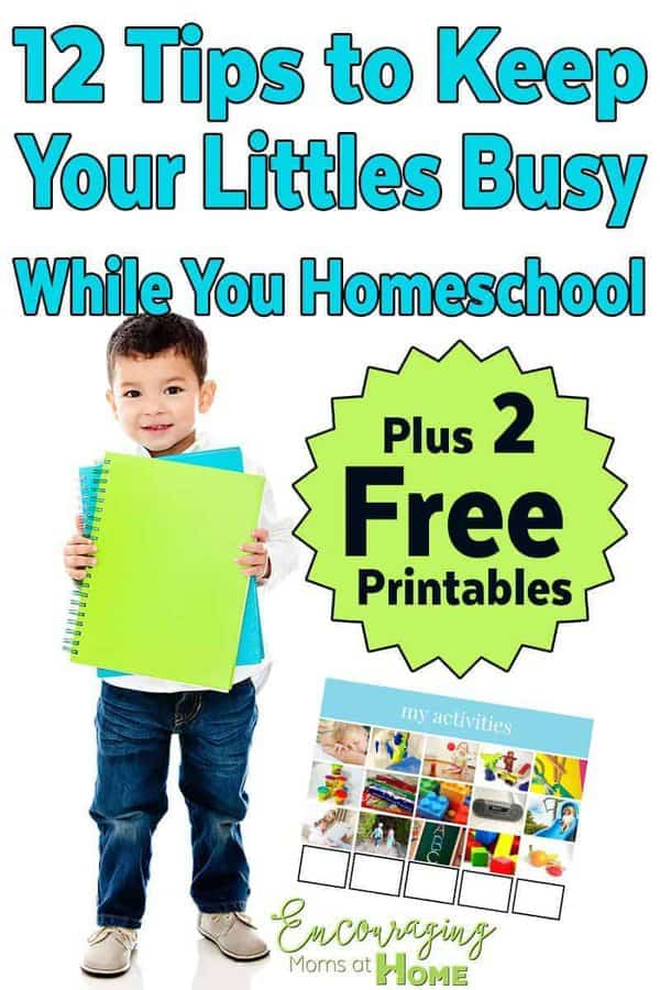 When you homeschool, at some point, you are likely to have little ones that need attention while the big kids are getting their lessons.  Here are 12 tips to keep your little ones busy.  Two FREE helpful printables are included in the post.