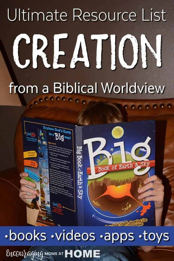 Looking for resources that will help you can find to help you teach a biblical view of creation to your kids? Take a look at this resource list of books, videos, toys, and more.