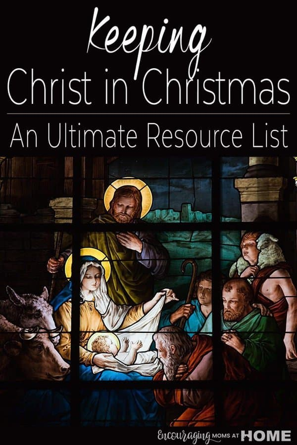 Do you have a desire to teach your kids more about Christ this Christmas season?  Maybe you homeschool and you are taking December off but still want your kids to learn?!  Take a look at our resource list for families that gives fun and creative ideas to help you keep Christ in Christmas.
