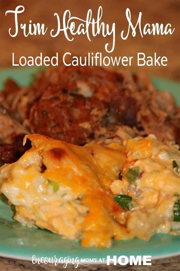Loaded Cauliflower Bake is an easy and delicious side dish.  this low carb dish is an S side in the Trim Healthy Mama plan. #thmsmeal