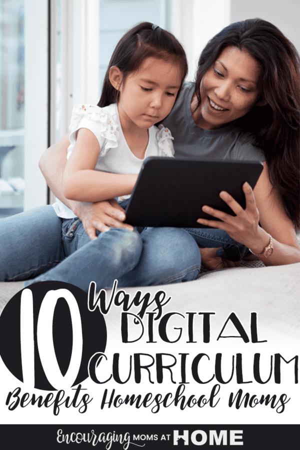 Are you a fan of curriculum you can wrap your hands around? So am I but there are also benefits to digital curriculum. Take a look at the 10 ways digital curriculum can benefit you as a homeschool mom. And it's a great tool to make learning fun for your kids.