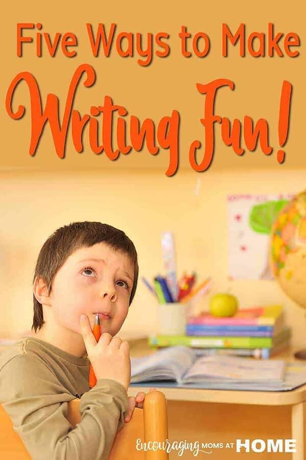 Five Ways to Make Writing Fun