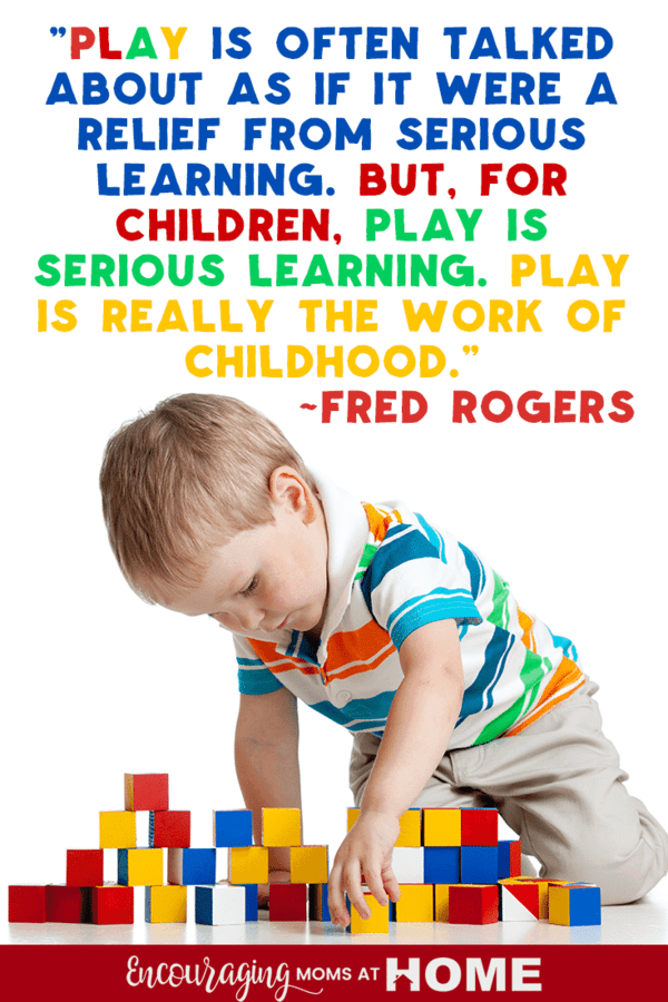 Play is the work of childhood
