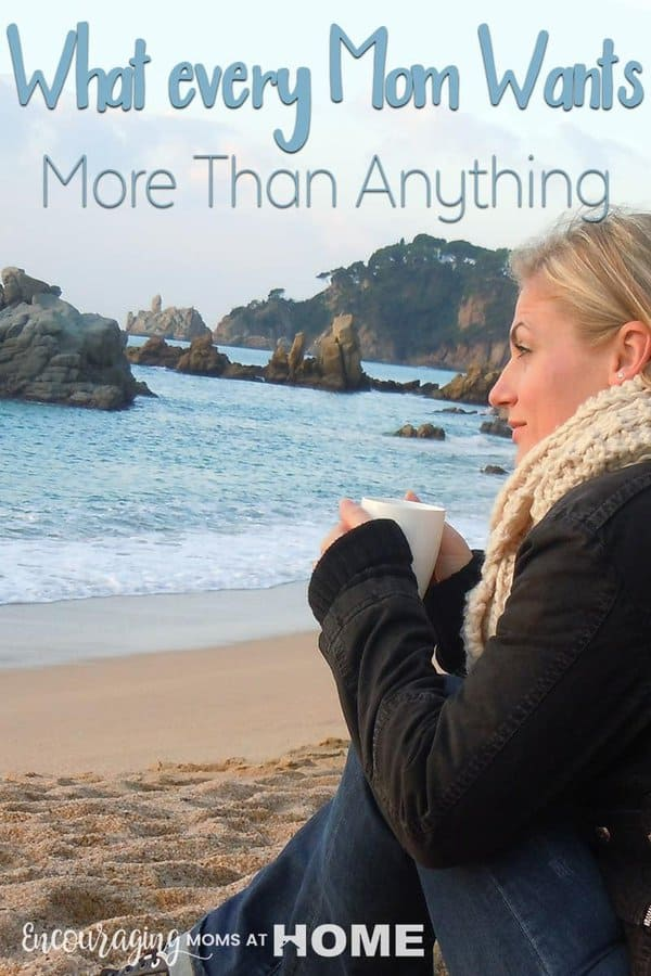 What do you think that every mom really wants? Some might say 5 minutes of quiet, a maid, or someone to shop for them would be all they want or need. Take a look at what I believe moms really want more than anything.