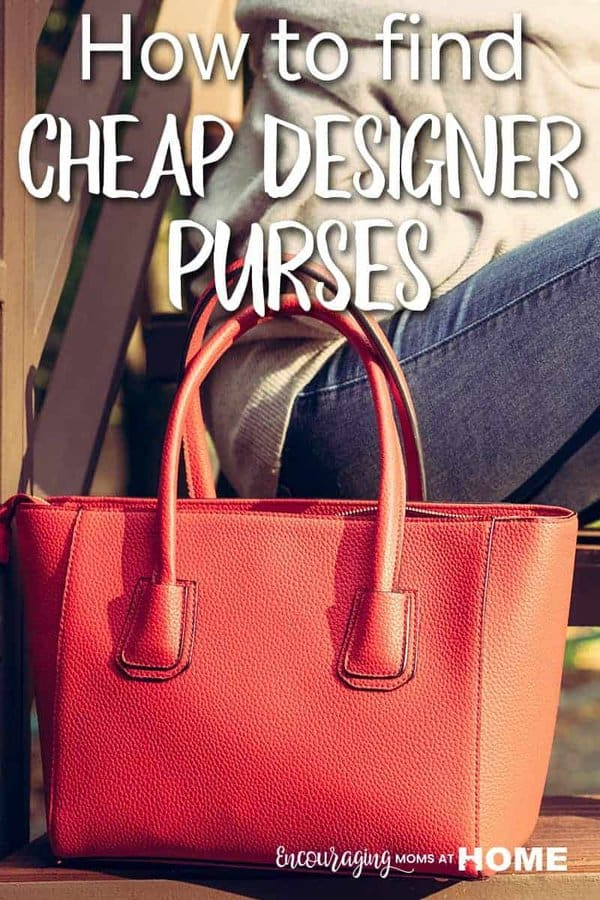 How to find cheap designer purses - get the best cheap designer purses for moms using tips, tricks and ideas in this post!