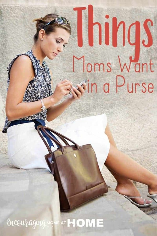 Things Moms Want in a Purse