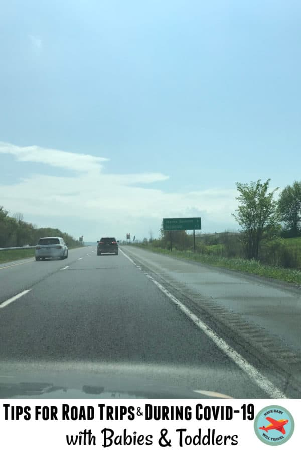 Tips for driving and road trips during Covid with babies and toddlers
