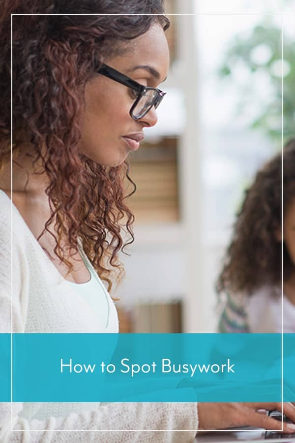 How to Spot Busywork