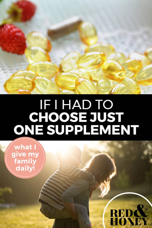 """Pinterest pin with two images. Top image is of a pile of fish oil pills sitting on a counter. Bottom image is of a woman giving her child a piggy back ride. Text overlay says, """"If I Had to Choose Just One Supplement: What I Give My Family Daily!"""""""