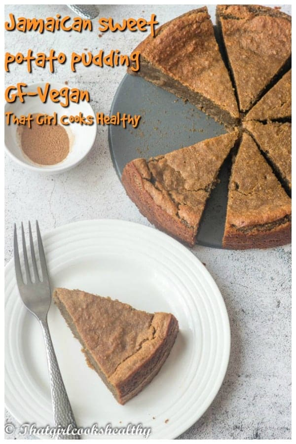 Delicious beloved gluten free and vegan style Jamaican sweet potato pudding that's best served after dinner on Sundays