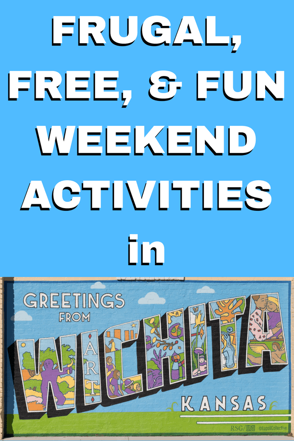 Things to do this weekend in Wichita, KS