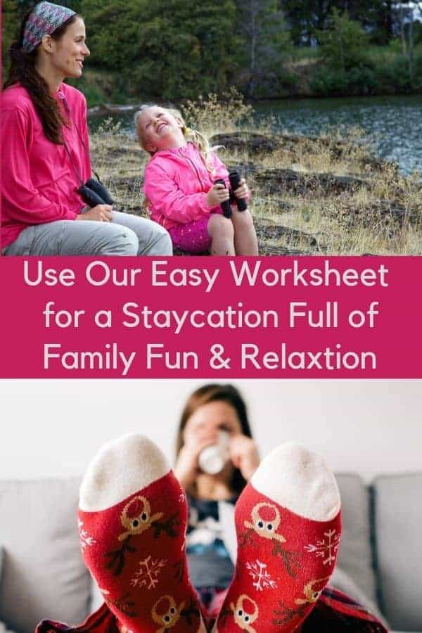 Our easy printable worksheet to help you plan a fun, relaxing and memorable family staycation. #staycation #kids #fun #inspiration #worksheet #printable