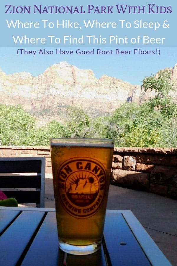 Where to eat, stay, hike and find the best beer around Zion Park and Springdale, UT #zion #nationalpark #springdale #utah #hotels #food #kids #vacation