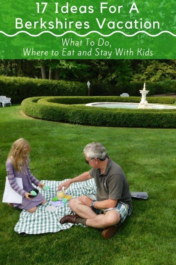 Our best suggestions for things to do in the berkshires with kids during summer vacation. Activities, family hotels, where to eat. #berkshires #summer #kids #hotels #thingstodo