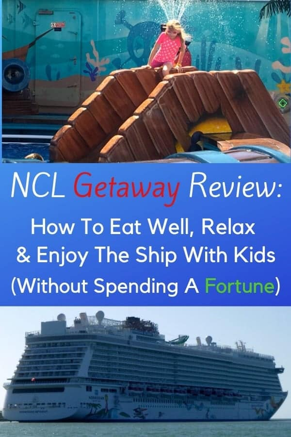We review the ncl getaway for a caribbean cruise with kids and tweens. All you need to know about dining, activities, shows, cabins and how to save money. #ncl #norwegian #cruise #nclgetaway #review #kids #family #tweens #savingtips #cruisetips